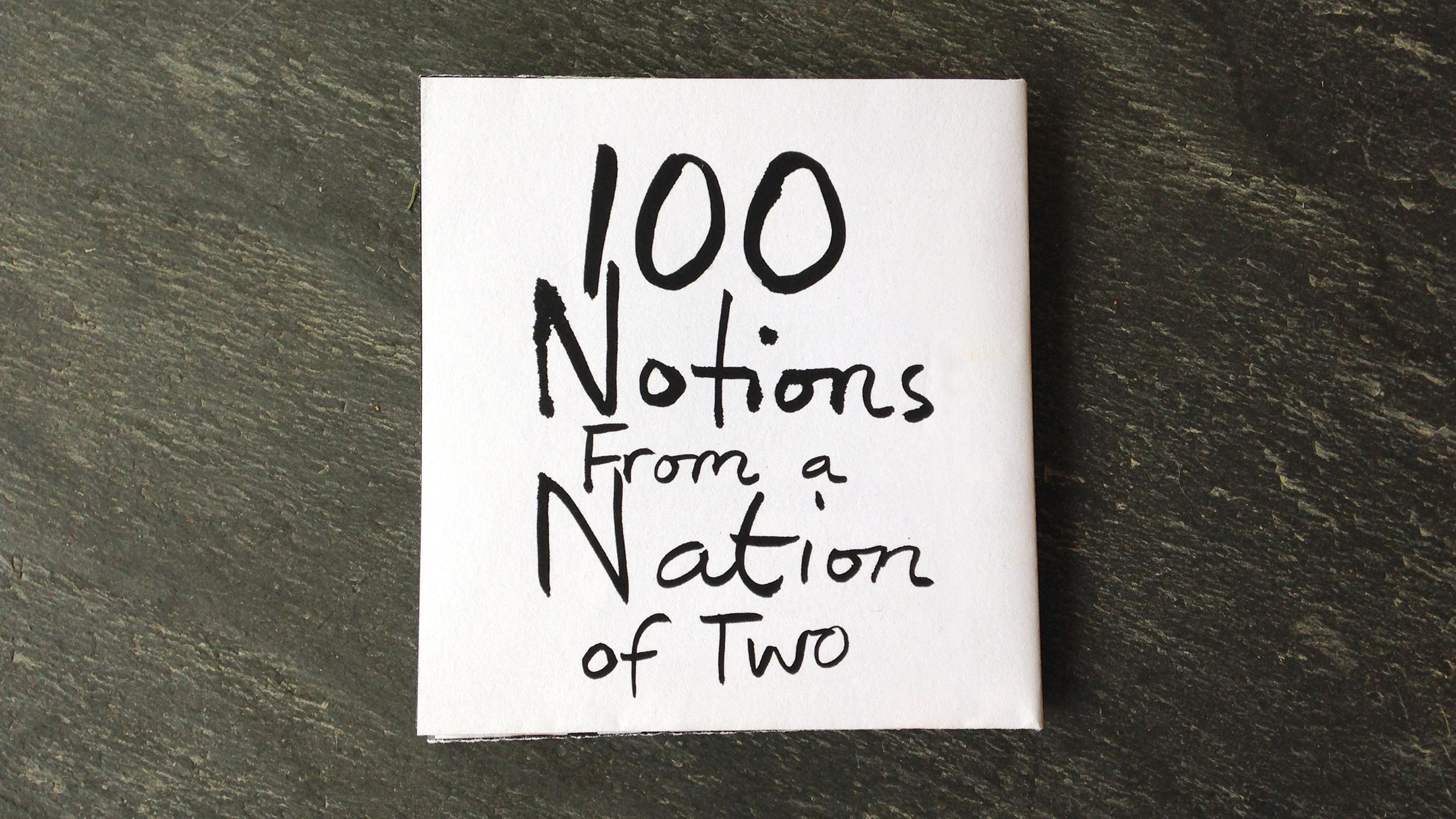 100 Notions From a Nation of Two